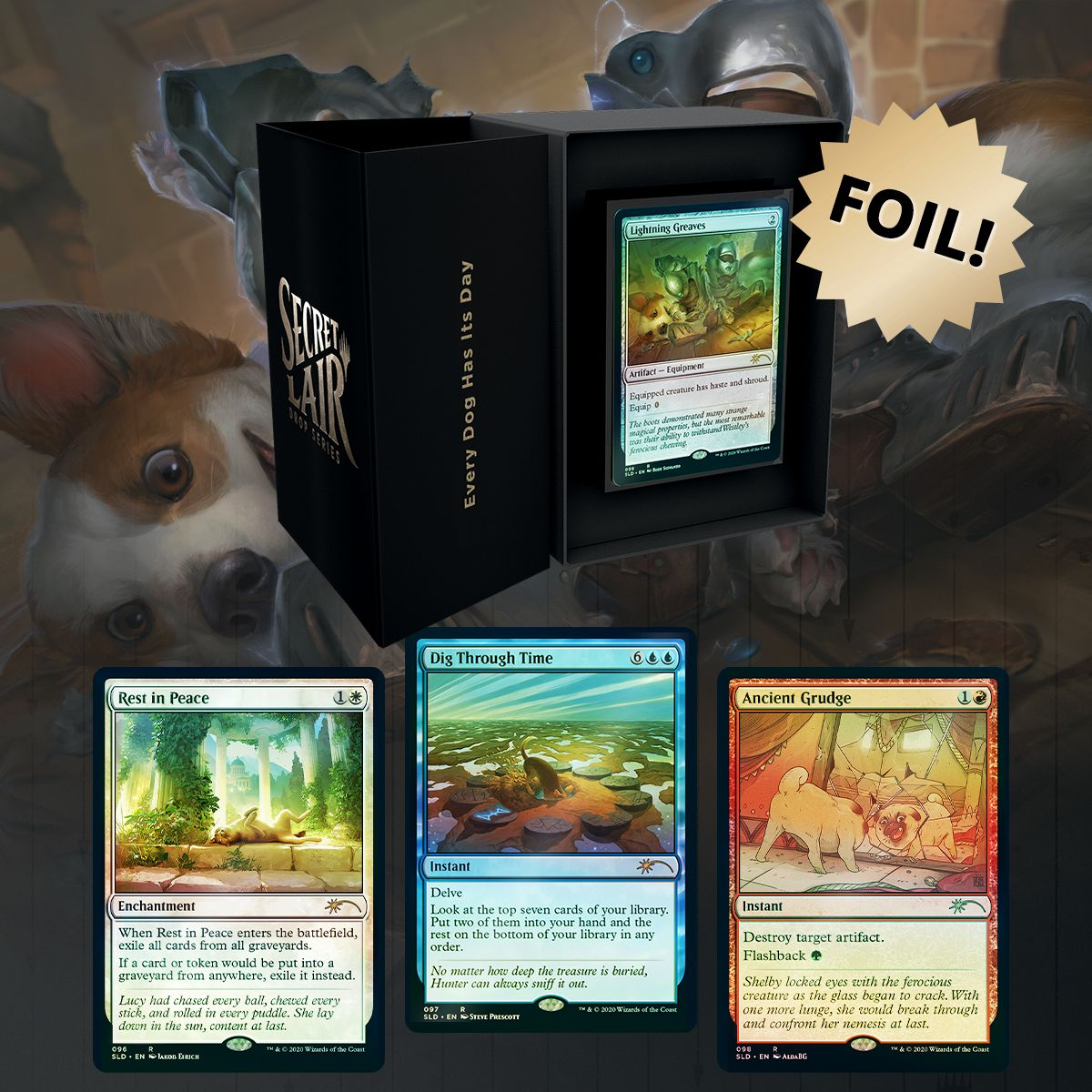 Every Dog Has Its Day - Foil
